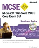 MCSE Readiness Review: Microsoft Windows 2000 Core Exam Set