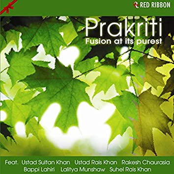 Prakriti - Fusion At Its Purest