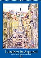 Lissabon in Aquarell - Illustrierte Ansichten der portugisischen Hauptstadt (Wandkalender 2022 DIN A2 hoch): Sehenswuerdigkeiten in der Altstadt von Lissabon (Monatskalender, 14 Seiten )