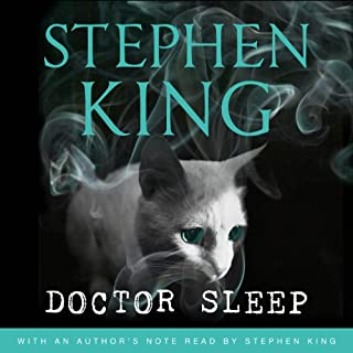 Doctor Sleep                   By:                                                                                                                                 Stephen King                               Narrated by:                                                                                                                                 Will Patton                      Length: 18 hrs and 33 mins     244 ratings     Overall 4.6