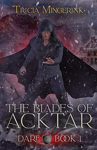 Dare (The Blades Of Acktar)