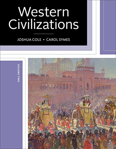 Western Civilizations: Their History & Their Culture (Nineteenth Edition) (Vol. Volume 2)