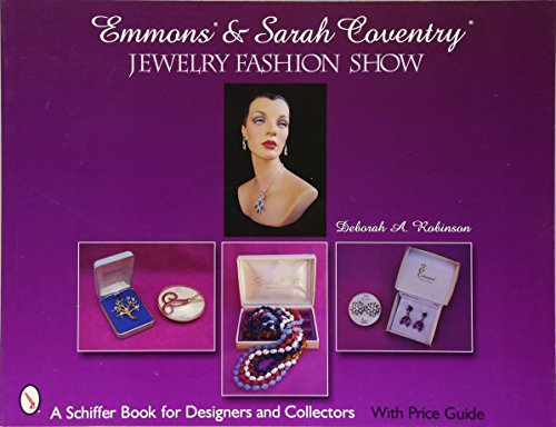 EMMONS AND SARAH COVENTRY JEWELRY (Schiffer Book for Designers &...