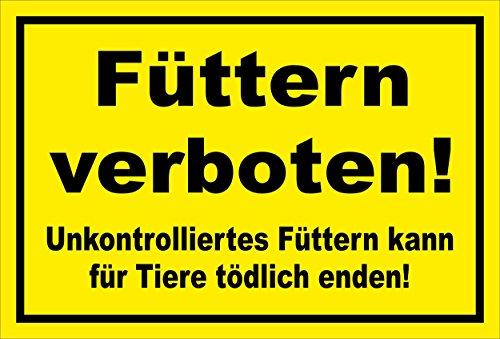 Melis Folienwerkstatt Schild - Füttern verboten - 15x10cm | 3mm Hartschaum – S00039-018-C - 20 Varianten