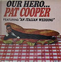 Our Hero...Pat Cooper (Comedy)