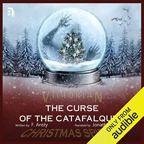 The Curse of the Catafalques Audiobook By F Ansty cover art