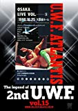 The Legend of 2nd U.W.F. vol.15 1990.10.25...[DVD]