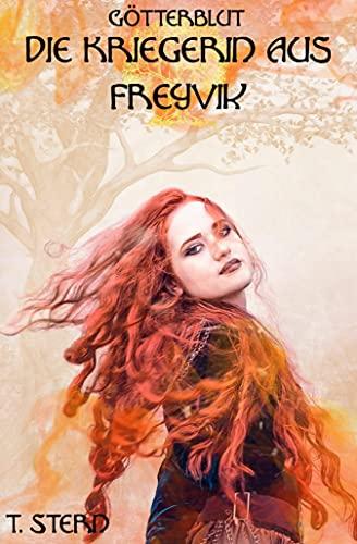 Die Kriegerin aus Freyvik