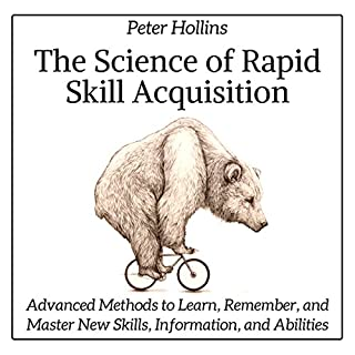 The Science of Rapid Skill Acquisition audiobook cover art