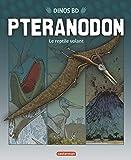 Ptéranodon - Le reptile volant