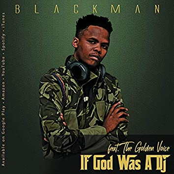 If God Was a Dj (feat. The Golden Voice)
