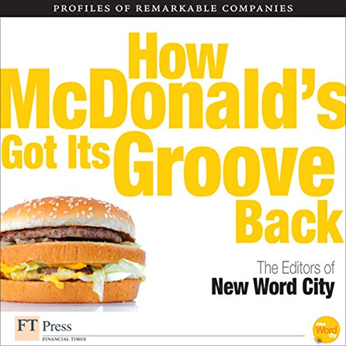 How McDonald's Got Its Groove Back audiobook cover art