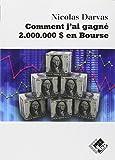 Comment j'ai gagné 2.000.000 $ en Bourse