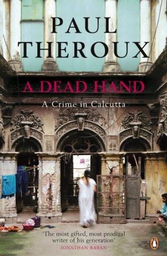 A Dead Hand: A Crime in Calcutta (English Edition)