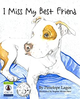 I Miss My Best Friend by [Penelope Lagos]