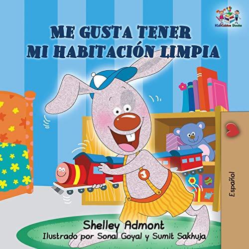 Me gusta tener mi habitación limpia: Spanish Edition (Spanish Bedtime Collection)