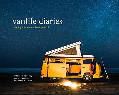 Vanlife Diaries: Finding Freedom on the Open Road (English Edition)