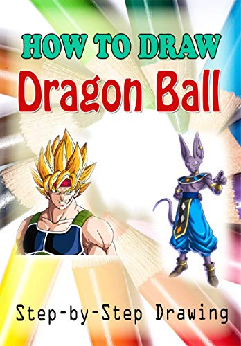 How To Draw Dragon Ball : Easy Step-by-step Drawing (Children's Drawing Books) (English Edition)