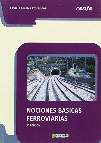 Nociones básicas ferroviarias - 3ª edición