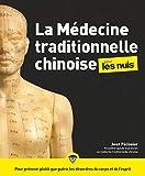 La médecine traditionnelle chinoise pour les Nuls, 2e édition - Format Kindle - 15,99 €