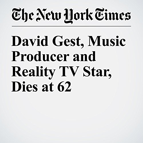 David Gest, Music Producer and Reality TV Star, Dies at 62 cover art