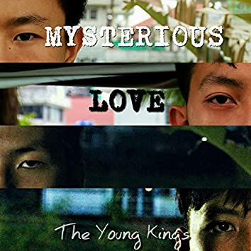 Mysterious Love
