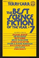 The Best Science Fiction of the Year 7 0345273389 Book Cover
