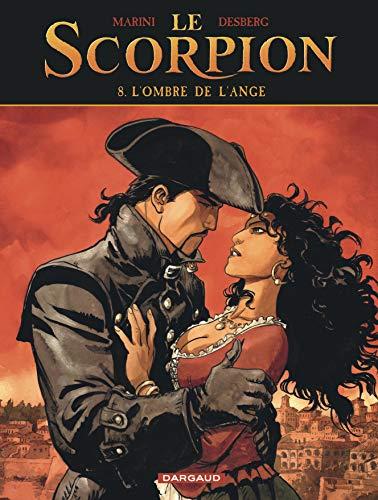 Le Scorpion - Tome 8 - L'Ombre de l'ange (Nouvelle maquette)