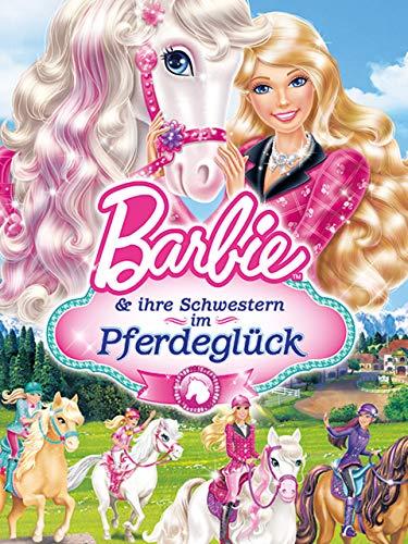 Barbie und ihre Schwestern im Pferdegluck [OV]