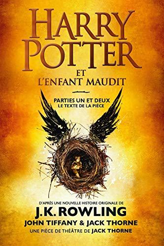 Harry Potter et l'Enfant Maudit - Parties Un et Deux: Le texte officiel de la production originale du West End (Londres) (Folio Junior, 1810)