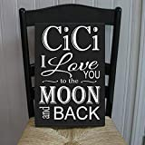 Placa de Madera con Texto en inglés Cici I Love You To The Moon and Back Grandmother de 7 x 25 cm