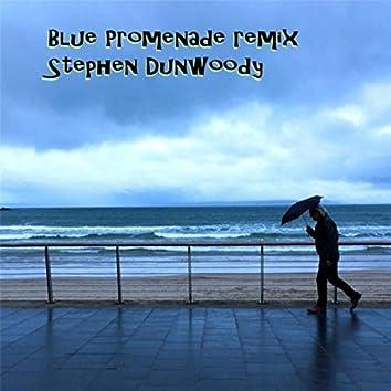 Blue Promenade (Remix)