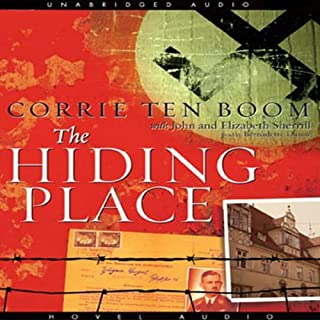 The Hiding Place                   By:                                                                                                                                 Corrie ten Boom                               Narrated by:                                                                                                                                 Bernadette Dunne                      Length: 9 hrs and 22 mins     1,416 ratings     Overall 4.8