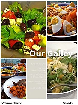 Our Galley: Salads by [Karen Oberg]