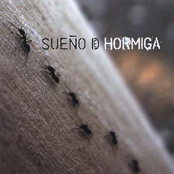 Sueño de Hormiga