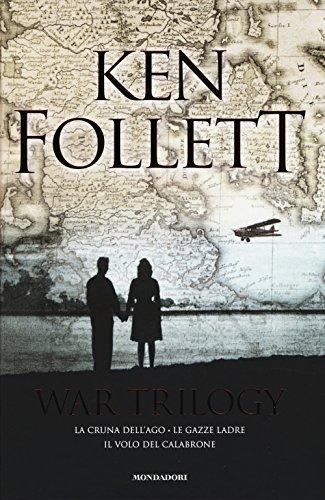 War trilogy: La cruna dell'ago-Le gazze ladre-Il volo del calabrone