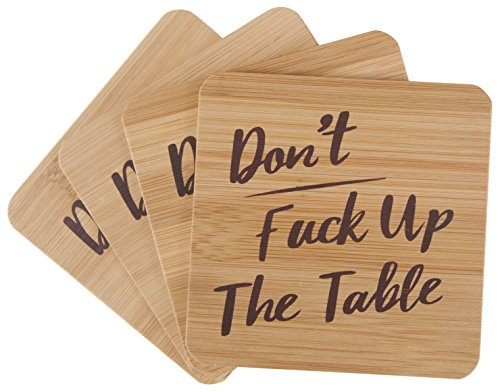 Don't Fuck Up The Table Bamboo Unique Drink Coasters