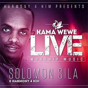 Kama Wewe Live