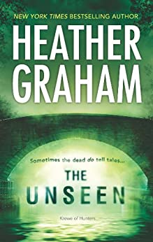 The Unseen: Book 5 in Krewe of Hunters series by [Heather Graham]