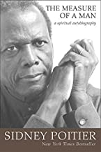 The Measure of a Man: A Spiritual Autobiography (Oprah's Book Club) by Sidney Poitier (2007-01-26)