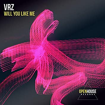Will You Like Me