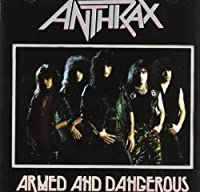 ARMED & DANGEROUS by Anthrax (1995-10-24)
