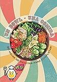 Un Bowl - Una Comida 80 hojas de recetas para completar: Libro de recetas para rellenar⎪80 archivos preformateados ⎪bowlcake poke bowl bouddha bowls y todas tus recetas favoritas⎪gran formato