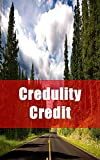 Credulity Credit (Galician Edition)