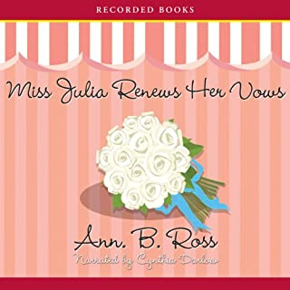 Miss Julia Renews Her Vows                   By:                                                                                                                                 Ann Ross                               Narrated by:                                                                                                                                 Cynthia Darlow                      Length: 9 hrs and 28 mins     142 ratings     Overall 4.6