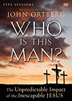 Who Is This Man?: The Unpredictable Impact of the Inescapable Jesus - 5 Sessions [DVD]