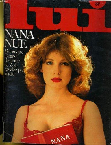 Lui, le magazine de l'homme moderne n° 208 - nana nue - veronique genest l'heroine de zola revelee par la tele