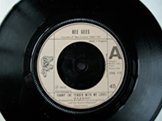 BEE GEES Fanny (Be Tender With My Love) UK 7