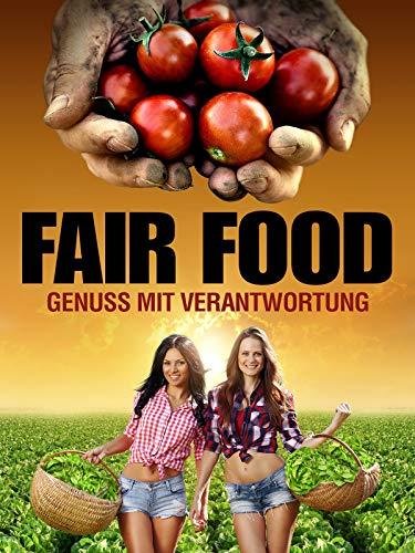 Fair Food: Genuss mit Verantwortung