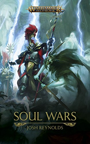 Soul Wars (Warhammer Age of Sigmar Book 1)